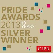 Silver Winner, Corporate and Business Communications Campaign, CIPR PRIDE Awards 2013