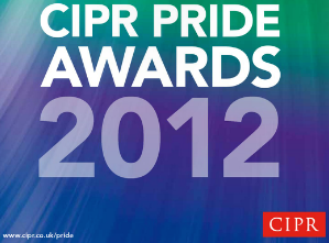 Finalist, Best Campaign Under £10,000 and Outstanding Young Communicator, CIPR PRIDE Awards 2012