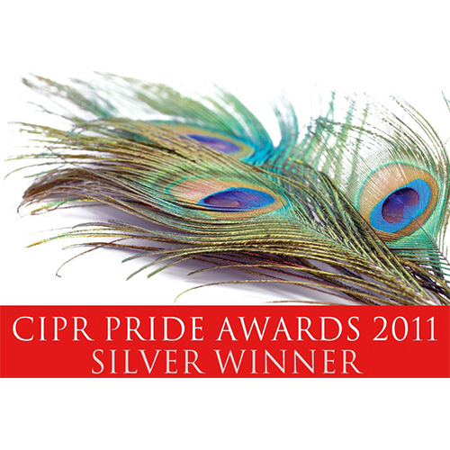 Silver Winner, Outstanding Small Consultancy and Best Use of Media Relations, CIPR PRIDE Awards 2011