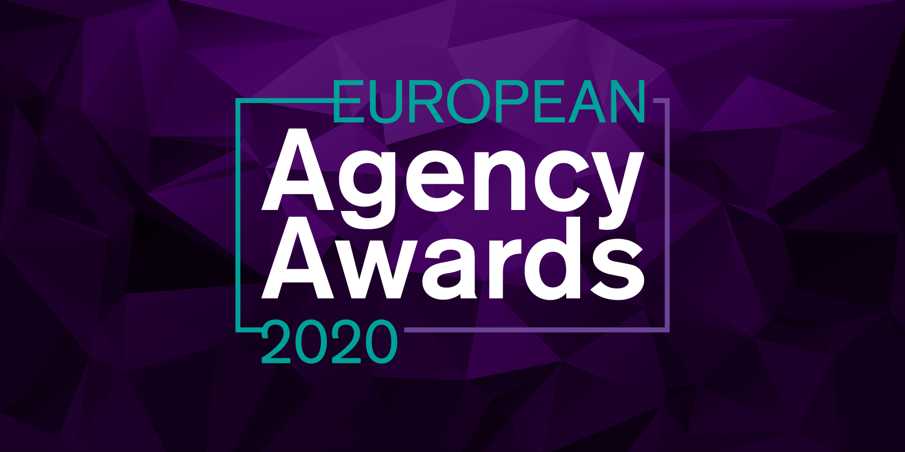 Finalist, 3 Awards Including B2B Agency of the Year and PR Agency of the Year, European Agency Awards 2020