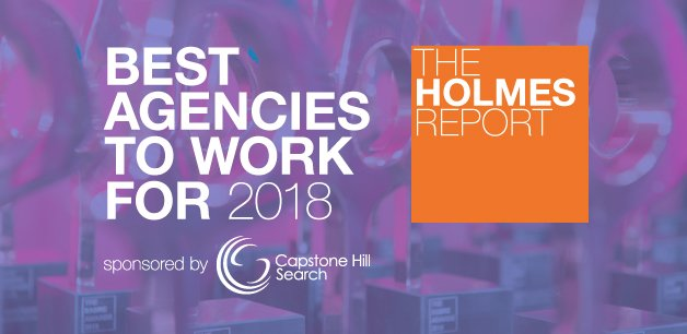 #3 Best Agency to Work for in the UK, The Holmes Report 2018