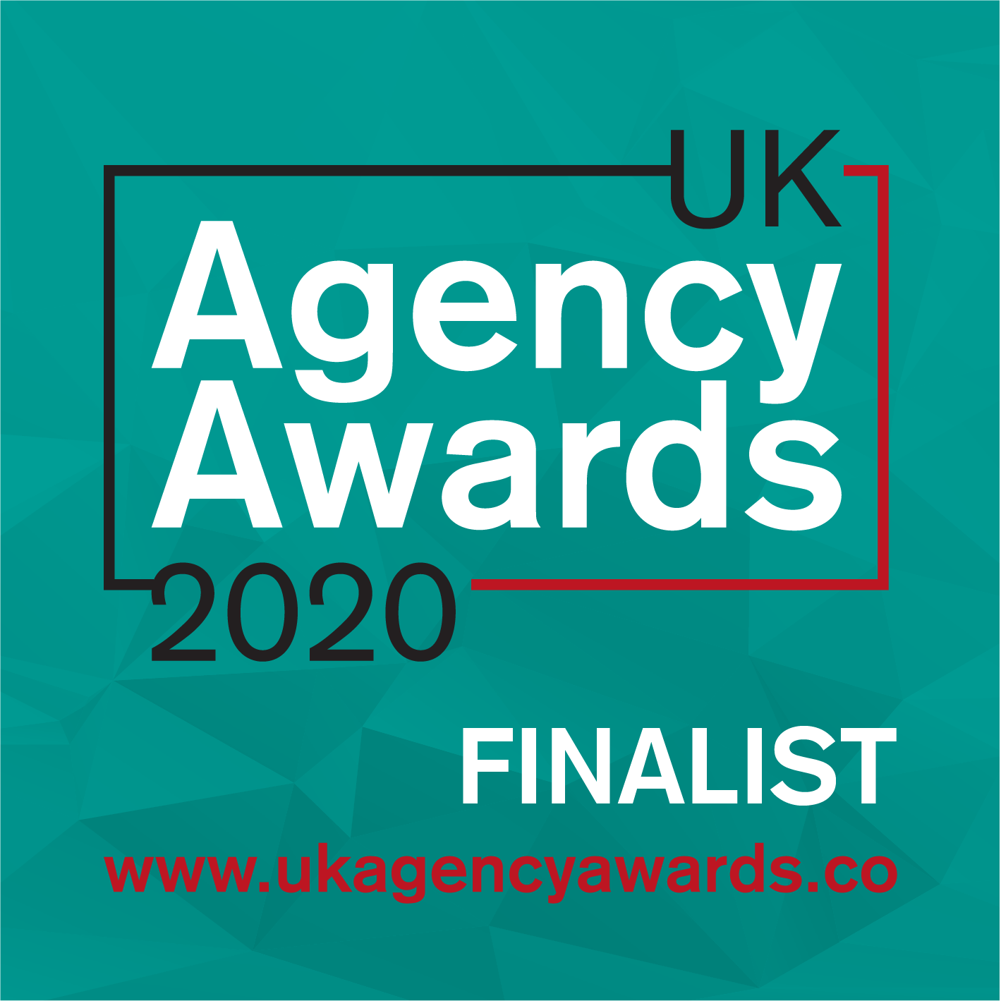 Finalist, 5 Awards Including B2B and PR Agency of the Year, UK Agency Awards 2020
