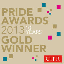 Gold Winner, Outstanding Small Consultancy, CIPR PRIDE Awards 2013