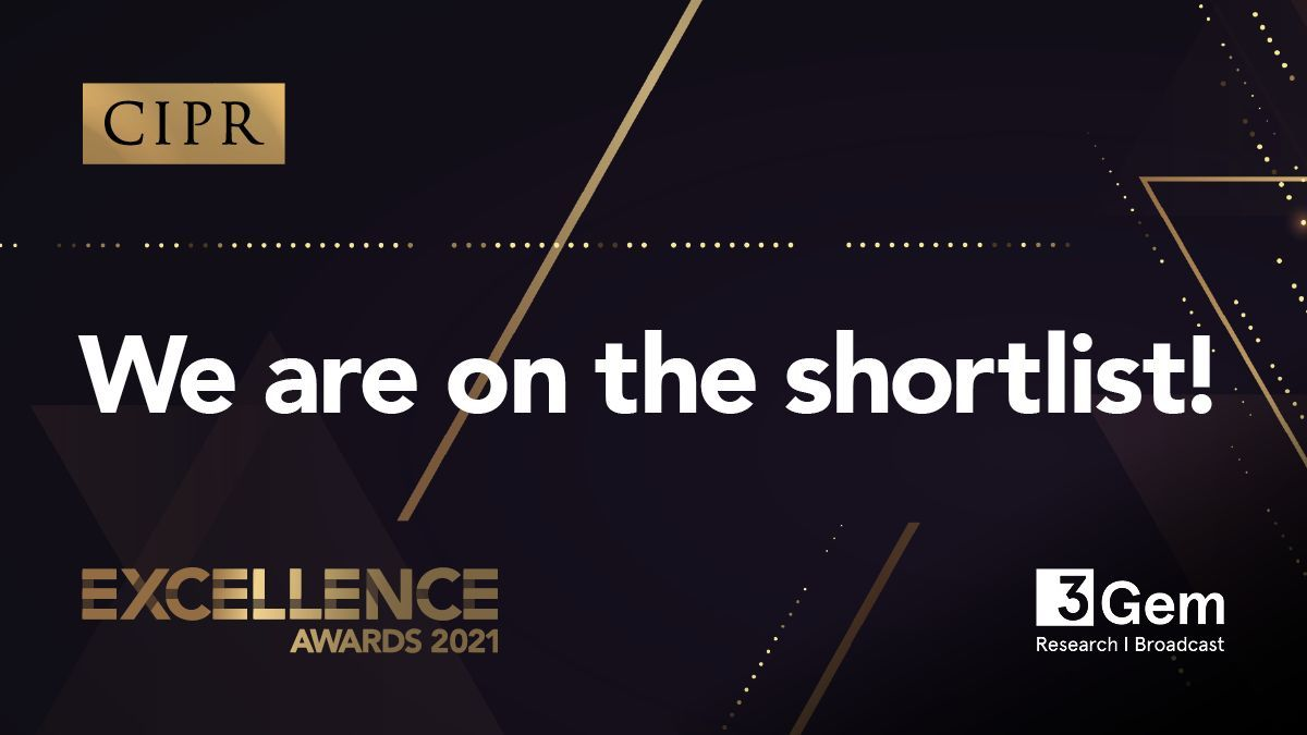Finalist, Small PR Consultancy of the Year, CIPR Excellence Awards 2021